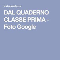DAL QUADERNO CLASSE PRIMA - Foto Google