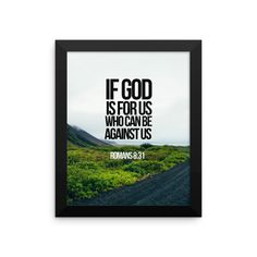 If God is For Us Who Can Be Against Us Romans 8:31 poster. This Christian…