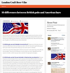 We've listed our observations of the difference between American bars and British pubs. We recently moved to London from NYC