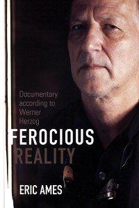 Ferocious Reality: Herzog