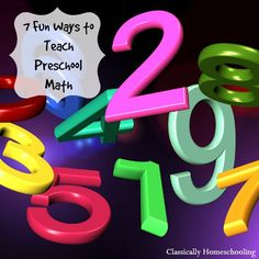 7 fun ways to teach preschool math to your child!