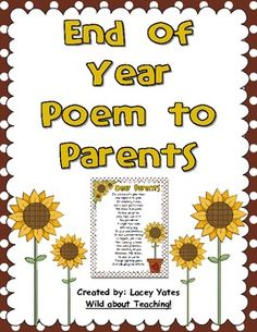 Freebie!-End of Year Poem for Parents: This is a sweet poem (not written by me) to share with parents at the end of the year.  Just a poem to express how much you enjoyed having their st...