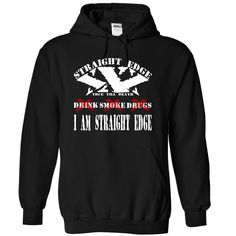 I AM STRAIGHT EDGE T-Shirts, Hoodies. GET IT ==► Funny Tee Shirts