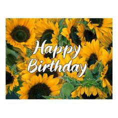 Happy Birthday Images, Birthday Love, Birthday Bash, Birthday Celebration, Birthday Wishes, Birthday Cards, Birthday Parties, Happy Birthday Sunflower, Beautiful Cursive Fonts