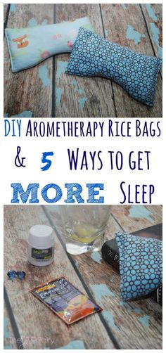 Are you looking for ways to get more sleep? Come check out my five favorite ways to ensure I get a good night's sleep and make a DIY eye pillow.