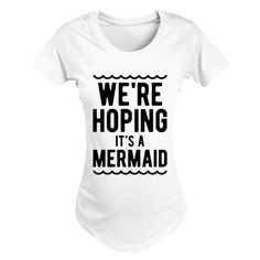 f67446bada312 We're hoping it's a mermaid maternity shirt. Best selling design for the  pregnant
