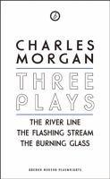 Three plays / Charles Morgan.
