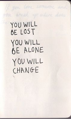you will change.