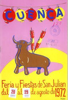 San Julián 1972 Programa de las Fiestas de San Julián, del 20 al 29 de agosto En el campo de La Fuensanta partido de fútbol entre el Conquense y el Real Madrid