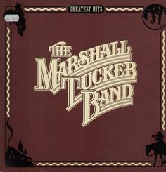 """The Marshall Tucker Band. Another of the """"Southern Rock"""" legends. 70s Music, I Love Music, Kinds Of Music, Good Music, Rock Album Covers, Music Album Covers, Classic Rock And Roll, Rock N Roll, Classic Rock Albums"""