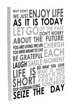 Enjoy Life Today Canvas Wall Art