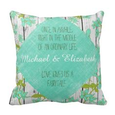 Rustic Style Fairytale Love Quote with Names Pillow #fairytale #love #wedding #throwpillows