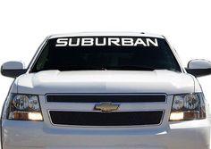 Chevrolet Suburban Chevy Windshield Decals  http://customstickershop.com
