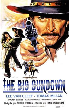 The Big Gundown (Italian title: La resa dei conti) is a 1966 spaghetti western directed by Sergio Sollima and starring Lee Van Cleef and Tomas Milian.