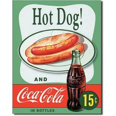 This Hot Dog and Coca-Cola ® Tin Sign brings back a beautiful vintage soft drink ad to give a retro look to your kitchen or diner! Made in the USA. x 16 in. Coca Cola Vintage, Pub Vintage, Vintage Tin Signs, Vintage Metal, Tin Metal, Vintage Tools, Antique Signs, Vintage Labels, Vintage Stuff