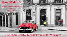 Using SnapSeed for Selective Color - YouTube