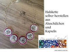 DIY-Aluschalen-Halskette - Kapsel Schmuck Anleitung - die magische (Kaffee-) Kapsel - YouTube