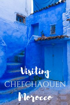 "One of the most magical places in Morocco is Chefchaouen, or the ""Blue City."" Here's how to spend your time when you visit Chefchaouen."
