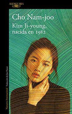 Kim Ji-young, nacida en 1982 ebook by Cho Nam-joo - Rakuten Kobo Non Fiction, Kim Young, Young Love, National Book Award, Booker T, Penguin Random House, What To Read, Book Photography, Free Reading