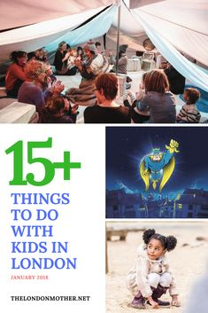 Looking for things to do with the kids in London in January 2018? Check out our curated selection of child approved and pocket friendly ideas!