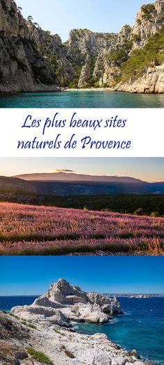 Les plus beaux sites naturels de Provence - Itinera-magica.com Week End France, Provence, Road Trip France, Beau Site, Colorado, Europe Travel Tips, South Of France, Beautiful World, The Good Place