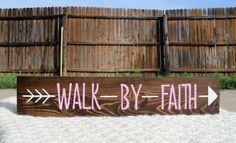 Walk By Faith Bible Quote Sign Wood Sign Arrow Decor Wood Bible Decor 2 Corinthians 5:7 Inspiring Gift Home Decor Bible Verse Scripture Walk
