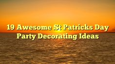 19 Awesome St Patricks Day Party Decorating Ideas - https://4gunner.com/19-awesome-st-patricks-day-party-decorating-ideas/