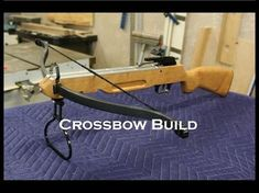 How To Make a Crossbow - YouTube