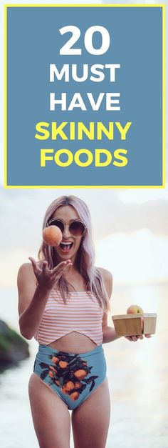 20 foods to eat if you want to lose weight quickly.
