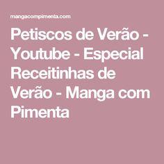 Petiscos de Verão - Youtube - Especial Receitinhas de Verão - Manga com Pimenta