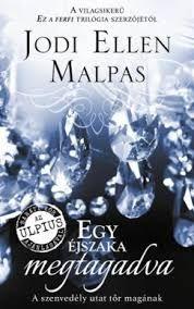 Jodi Ellen Malpas: Egy éjszaka megtagadva; Egy éjszaka sorozat 2. kötete First Place, Movie Posters, Products, Film Poster, Billboard, Film Posters, Gadget