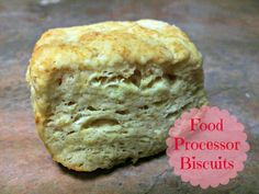 Food processor biscuits. This was my grandmother's recipe for homemade biscuits made even easier, and the food processor makes them even lighter and fluffier! Perfect and delicious every time.