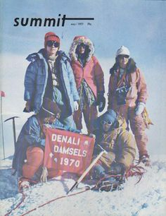 """vintage cover of summit mag with the Denali Damsels, the first all-female team to summit Denali. I read about this expedition in Arlene Blum's """"Breaking Trail: A Climbing Life"""""""