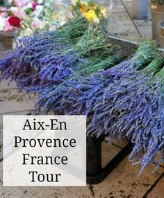 Aix-en-Provence in Southen France - Things to see and do