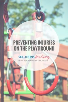 Preventing Injury on the Playground Kids Health, Occupational Therapy, Playground, Life, Children Health, Children Playground, Occupational Therapist