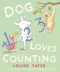 Dog Loves Counting by Louise Yates | STEM Friday