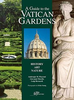Guide to the Vatican gardens. History, art, nature (A) by…