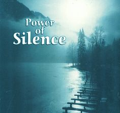 power of silence - Google Search