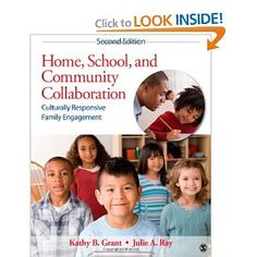 Home, School, and Community Collaboration: Culturally Responsive Family Engagement --- http://www.amazon.com/Home-School-Community-Collaboration-Culturally/dp/1412990742/?tag=pinterest1061-20
