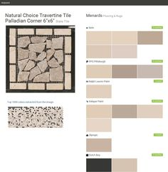 """Natural Choice Travertine Tile Palladian Corner 6""""x6"""". Slate Tile. Flooring & Rugs. Menards. Behr. PPG Pittsburgh. Ralph Lauren Paint. Valspar Paint. Olympic. Dutch Boy.  Click the gray Visit button to see the matching paint names."""