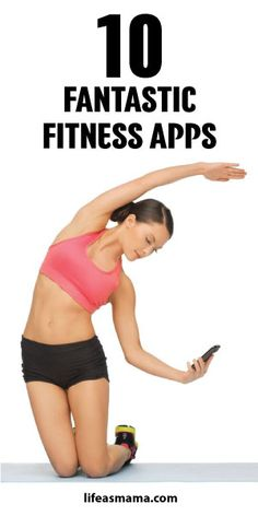 10 Fantastic Fitness Apps