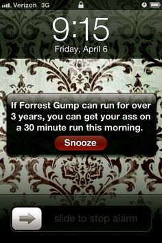 I'm going to have to do this on my phone to get motivated in the mornings! lol