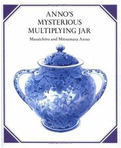 Anno's mysterious multiplying jar by Masaichiro and Mitsumasa Anno ; illustrated by Mitsumasa Anno. Teaching Multiplication, Math Literacy, Math Classroom, Teaching Math, Math Enrichment, Math Math, Numeracy, Kindergarten Math, Math Games