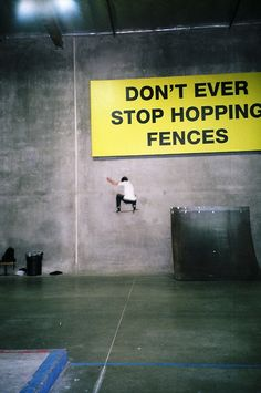Don't ever stop hopping fences