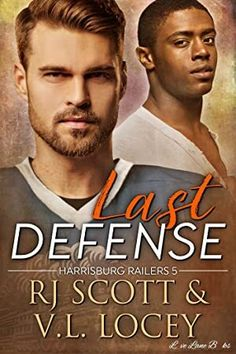 Title: Last Defense Authors: RJ Scott & VL Locey Series: Harrisburg Railers Genre: M/M Sports Romance Release Date: May Got Books, Books To Read, Graham Greene, Hommes Sexy, Fiction Novels, What To Read, Book Photography, Love Book, Free Books