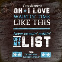 """Track Two off Tate's debut is """"Can't Get Nothin' Done""""."""