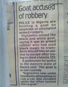 You gotta hate when a criminal turns into... a goat?!? Seriously?