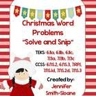Christmas Word Problems Solve and Snip- Perfect Activity to review skills for your Early Finishers, after exams, etc.