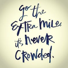 What makes you different? Go the extra mile - it's a road less travelled! That's the way to #makestuffhappen