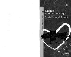 Cupido es un Murcilago.pdf Cover, Books, Futurama, Cami, Windows, Powerful Quotes, Blue Prints, Libros, Book